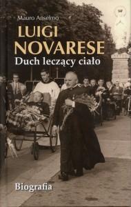 Najnowsza biografia ks.Prałata Luigi Novarese