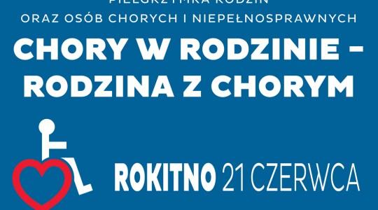Diecezjalna Pielgrzymka Chorych i Niepełnosprawnych do Rokitna - program