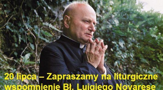 20 lipca – Zapraszamy na liturgiczne  wspomnienie Bł. Luigiego Novarese w Domu