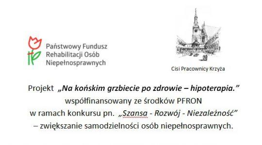 """UWAGA!!! Cisi Pracownicy Krzyża informują  o wydłużeniu terminu składania dokumentów na projekt: pn. """"Na końskim grzbiecie po zdrowie - hipoterapia"""