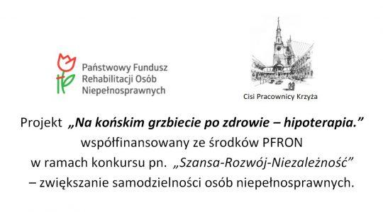 """Cisi Pracownicy Krzyża ogłaszają nabór osób niepełnosprawnych do II tury projektu:pn. """"Na końskim grzbiecie po zdrowie - hipoterapia"""