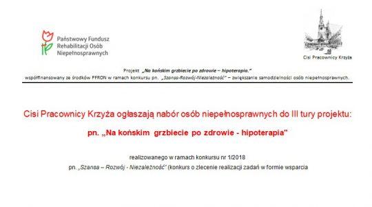 """Cisi Pracownicy Krzyża ogłaszają nabór osób niepełnosprawnych do III tury projektu:pn. """"Na końskim grzbiecie po zdrowie - hipoterapia"""